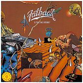 Play & Download Is This The Future? by Fatback Band | Napster