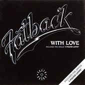 Play & Download With Love by Fatback Band | Napster