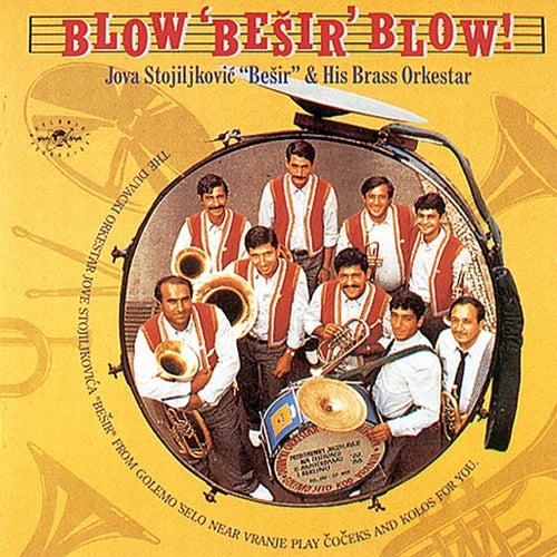 Play & Download Blow 'Besir' Blow by Jova Stojiljkovic | Napster