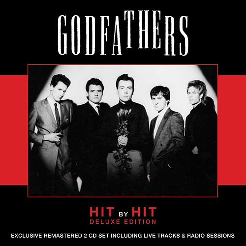 Hit by Hit - Deluxe Edition by The Godfathers
