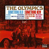 Play & Download Something Old, Something New by The Olympics | Napster