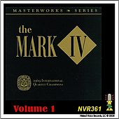 The Mark IV - Masterworks Series Volume 1 by Mark IV