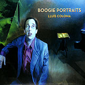 Play & Download Boogie Portraits by Lluís Coloma | Napster