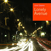 Play & Download Lonely Avenue by Lluís Coloma | Napster
