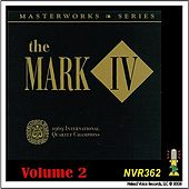 The Mark IV - Masterworks Series Volume 2 by Mark IV