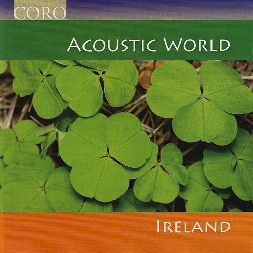 Play & Download Acoustic World - Ireland by Various Artists | Napster