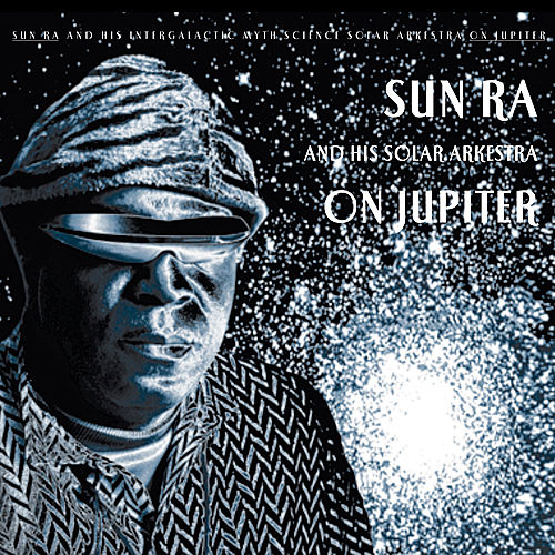 On Jupiter by Sun Ra