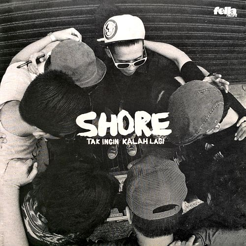 Play & Download Tak Ingin Kalah Lagi by The Shore | Napster