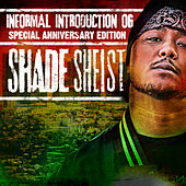 Informal Introduction OG by Shade Sheist