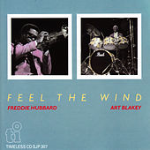 Play & Download Feel the Wind by Freddie Hubbard | Napster