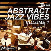 Play & Download Abstract Jazz Vibes Vol. 1 by Various Artists | Napster