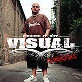 Play & Download Figured It Out (Instrumentals) by Visual | Napster