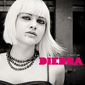 I Came To Collect Ya by DieDra