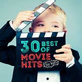 30 Best of Movie Hits for Kids by Various Artists