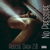 Play & Download No Pressure by Roscoe Dash | Napster