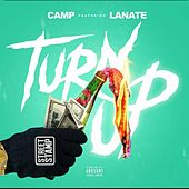 Play & Download Turn up (feat. Lanate) by A Camp | Napster