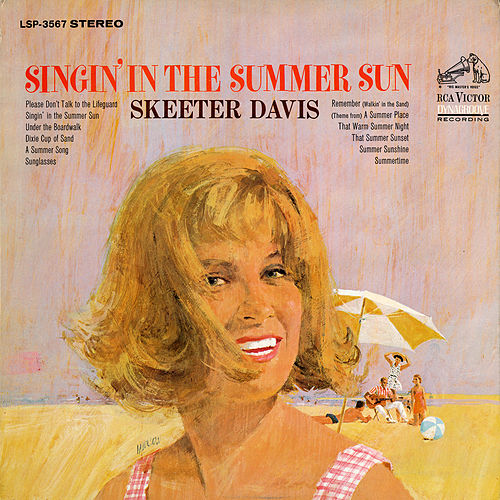 Play & Download Singin' in the Summer Sun by Skeeter Davis | Napster