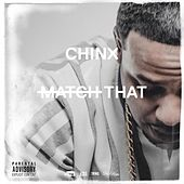 Match That by Chinx