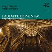 Laudate Dominium - Cinque secoli di canto sacro by Gruppo Polifonico Claudio Monteverdi