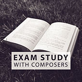Exam Study with Composers – Mozart and Bach to Work, Exam Study Classics, Clear Mind by Soulive