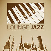 Play & Download Lounge Jazz - The Simple Jazz, Mood Music, Music for Relaxation, Jazz with Candles by Relaxing Instrumental Jazz Ensemble | Napster