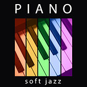 Play & Download Piano Soft Jazz - Classic Jazz Music, Jazz Music, Peaceful Piano Jazz by Light Jazz Academy | Napster