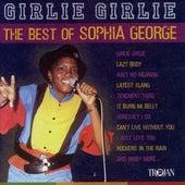 Girlie Girlie - The Best of Sophia George by Sophia George