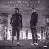 Play & Download Use the 3rd Eye by Andy Compton | Napster
