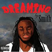 Play & Download Dreamin by Smith | Napster