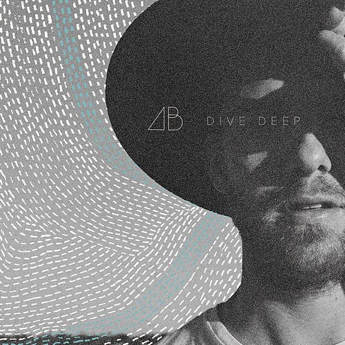 Play & Download Dive Deep by Andrew Belle | Napster