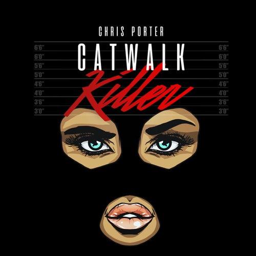 Catwalk Killer by Chris Porter
