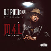 Play & Download Mafia 4 Life by DJ Paul | Napster