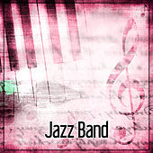 Play & Download Jazz Band - Piano Lounge, Jazz Relaxation, Soft Jazz Music, Jazz for Relax by Restaurant Music | Napster