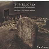 In Memoria - Medieval Songs of Remembrance by Edward Wickham