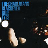Play & Download Blackened Blue Eyes - EP by Charlatans U.K. | Napster