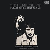 Play & Download Please Sing a Song for Us: The Transatlantic Anthology by The Humblebums | Napster