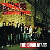 NYC (There's No Need to Stop) (Weird Science Remix) von Charlatans U.K.