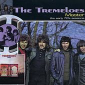 Play & Download Master …Plus! - The Early 70s Sessions by The Tremeloes | Napster