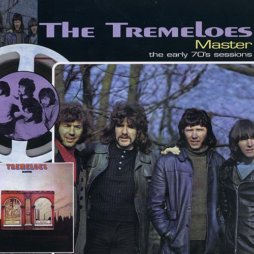 Master …Plus! - The Early 70s Sessions by The Tremeloes