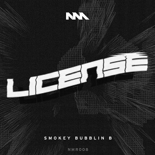 "Play & Download Licence by Smokey ""Bubblin"" B 