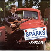Play & Download Travelin' by Larry Sparks | Napster