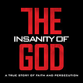 Play & Download The Insanity Of God (Music Inspired By) by Various Artists | Napster