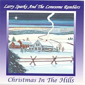 Christmas In The Hills by Larry Sparks