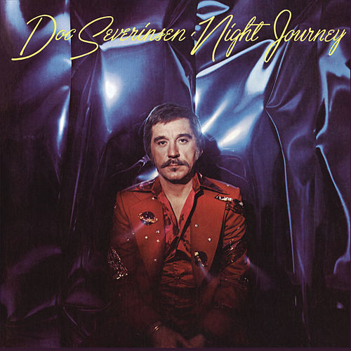 Play & Download Night Journey by Doc Severinsen | Napster