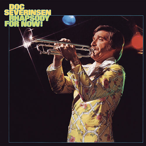 Play & Download Rhapsody for Now by Doc Severinsen | Napster