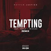 Tempting (Remix) [feat. TeeFLii & TK N Cash] - Single by Rayven Justice