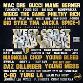 West Coast Down South Trap Music by Various Artists
