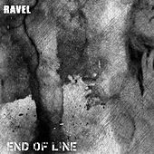 End of Line by Freddie Ravel