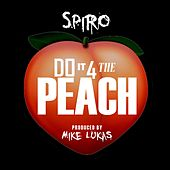 Do It for the Peach by Spiro