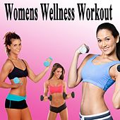 Play & Download Womens Wellness Workout & DJ Mix (The Best Music for Aerobics, Pumpin' Cardio Power, Plyo, Exercise, Steps, Barré, Routine, Curves, Sculpting, Abs, Butt, Lean, Twerk, Slim Down Fitness Workout) by Various Artists | Napster